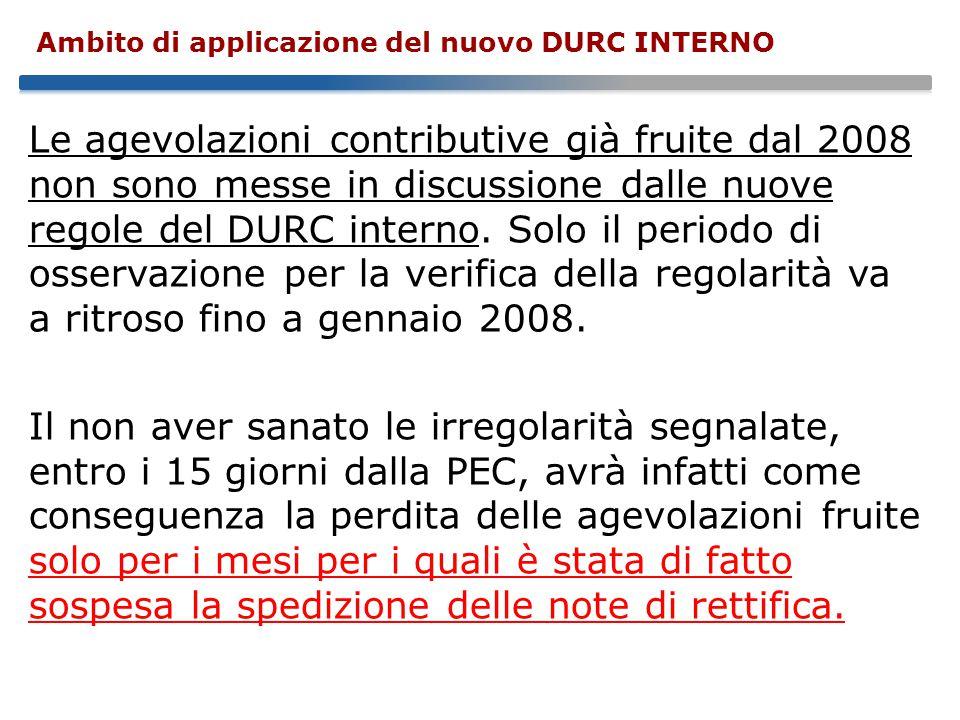 Le agevolazioni contributive già fruite dal 2008 non sono messe in discussione dalle nuove regole del DURC interno.