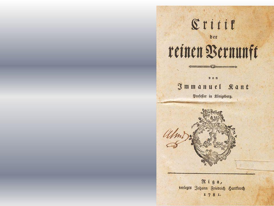 1781: prima edizione della Critica della Ragion Pura