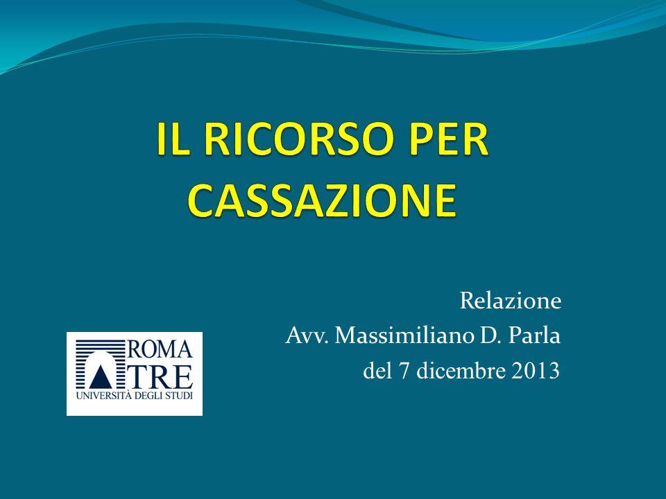 IL RICORSO PER CASSAZIONE CONCETTI INTRODUTTIVI 1) MEZZO DI IMPUGNAZIONE INDEFETTIBILE (ART.