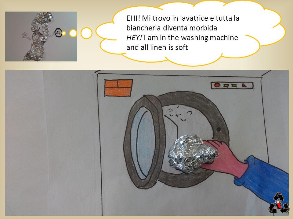 EHI.Mi trovo in lavatrice e tutta la biancheria diventa morbida HEY.