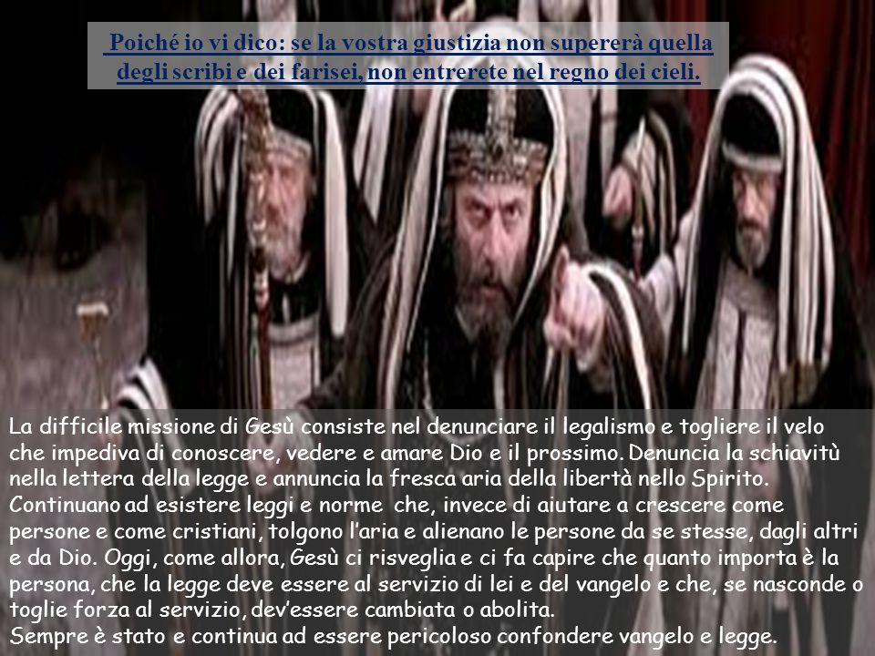 Non pensate che io sia venuto ad abolire la Legge o i Profeti; non son venuto per abolire, ma per dare compimento. In verità vi dico: finché non siano