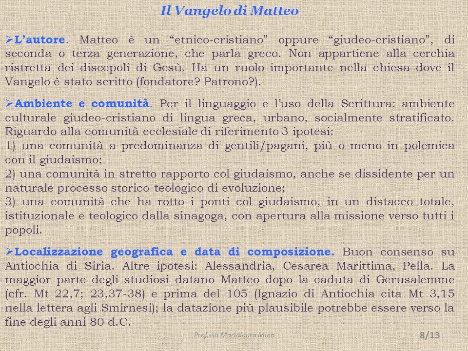 """Il Vangelo di Matteo  L'autore. Matteo è un """"etnico-cristiano"""" oppure """"giudeo-cristiano"""", di seconda o terza generazione, che parla greco. Non appart"""