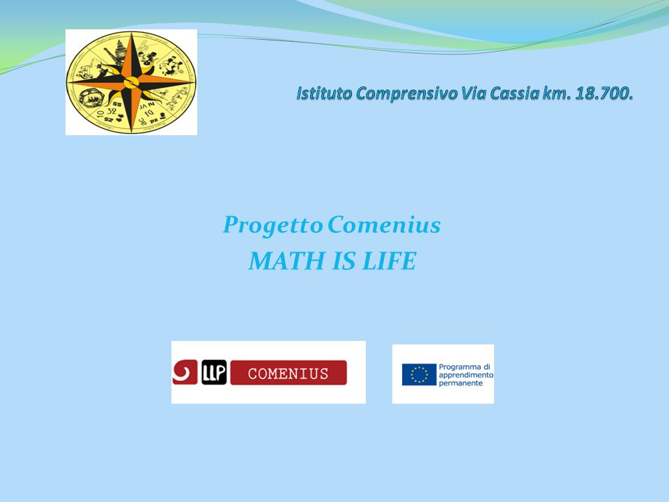Progetto Comenius MATH IS LIFE