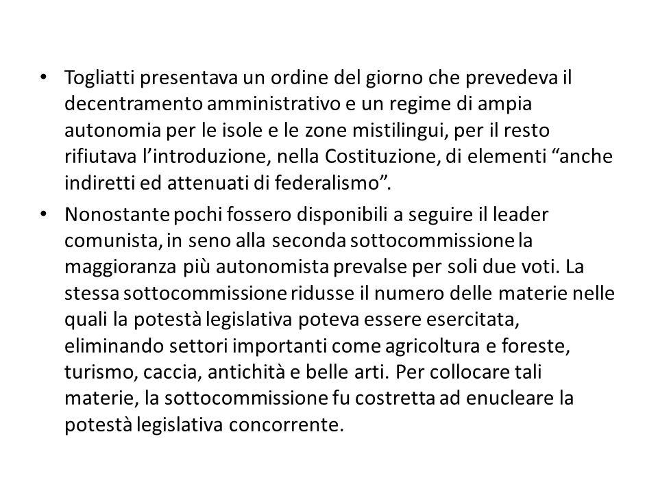 Togliatti presentava un ordine del giorno che prevedeva il decentramento amministrativo e un regime di ampia autonomia per le isole e le zone mistilin