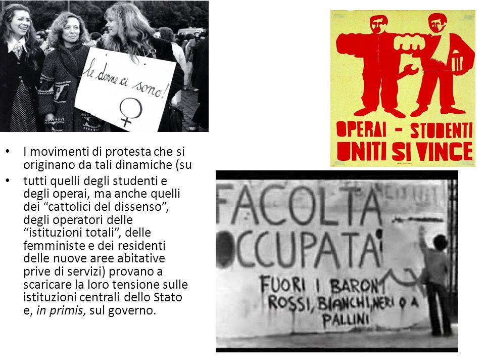 """I movimenti di protesta che si originano da tali dinamiche (su tutti quelli degli studenti e degli operai, ma anche quelli dei """"cattolici del dissenso"""