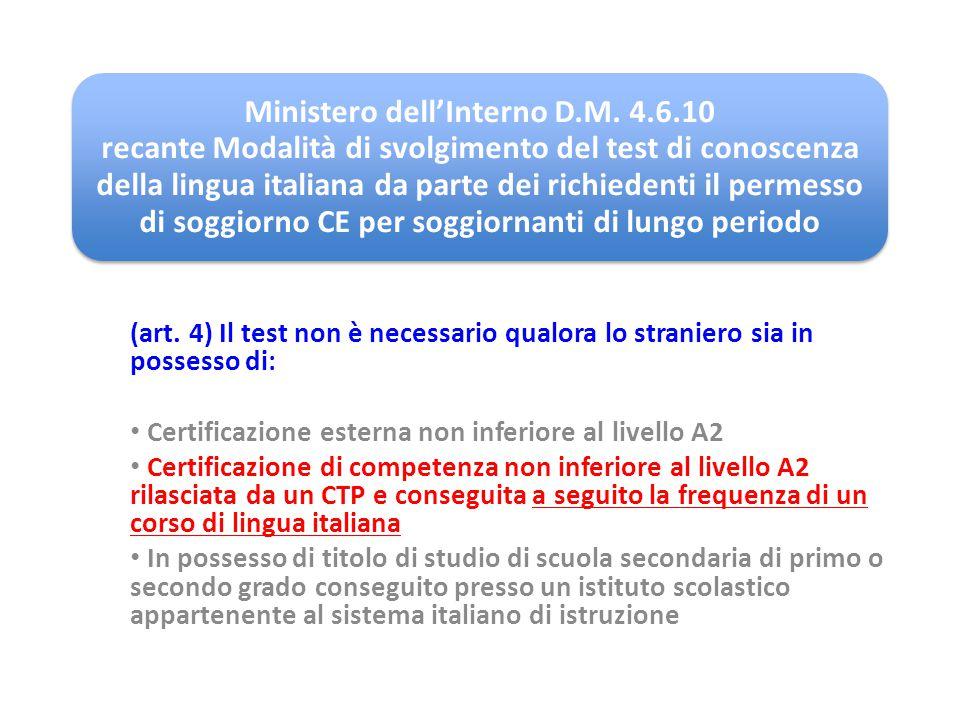Ministero dell'Interno D.M. 4.6.10 recante Modalità di svolgimento del test di conoscenza della lingua italiana da parte dei richiedenti il permesso d