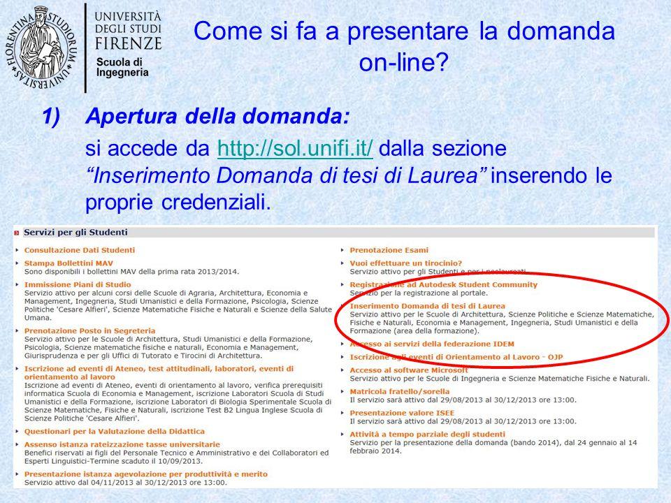 """Come si fa a presentare la domanda on-line? 1)Apertura della domanda: si accede da http://sol.unifi.it/ dalla sezione """"Inserimento Domanda di tesi di"""
