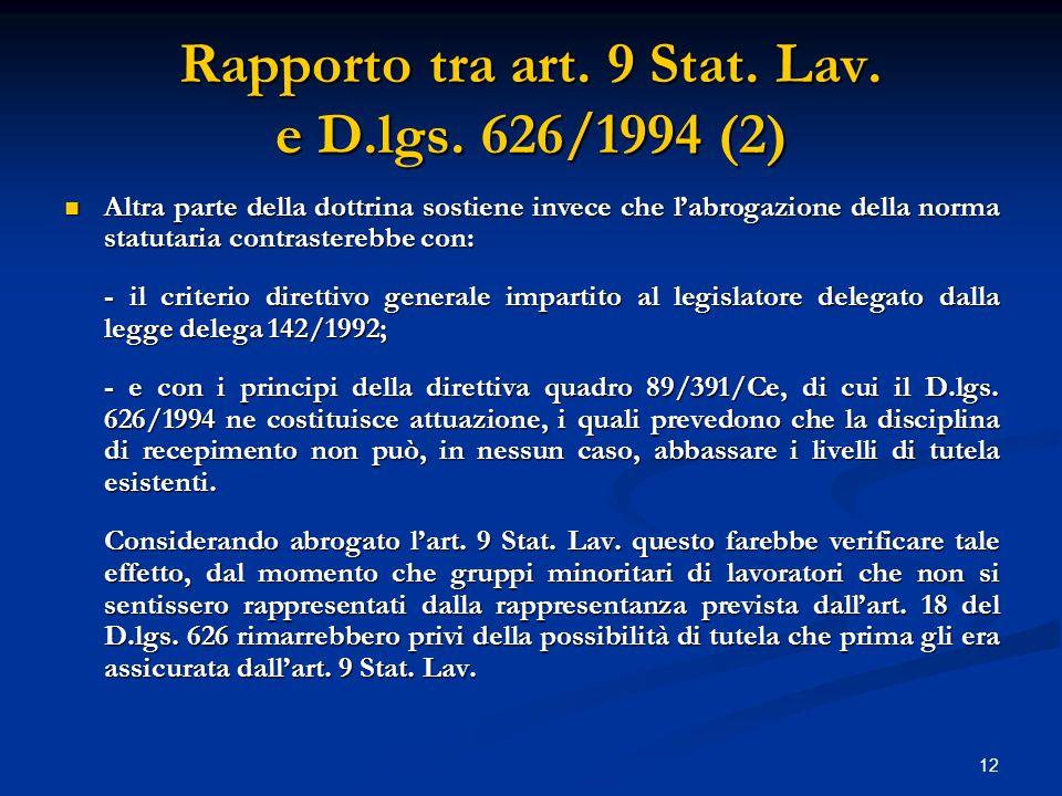 12 Rapporto tra art. 9 Stat. Lav. e D.lgs.