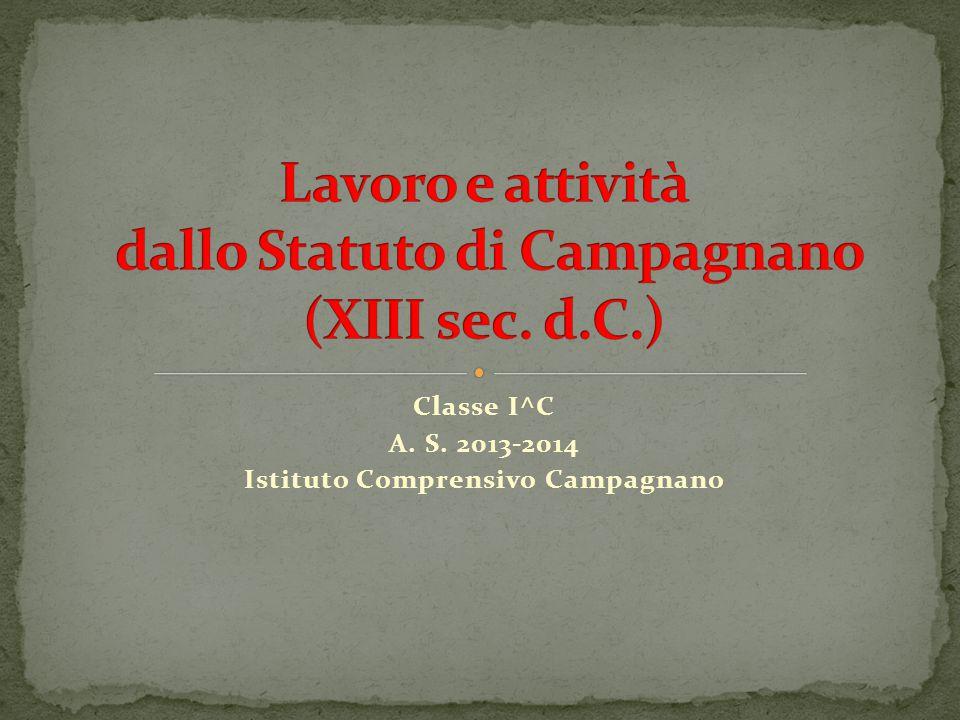 Classe I^C A. S. 2013-2014 Istituto Comprensivo Campagnano
