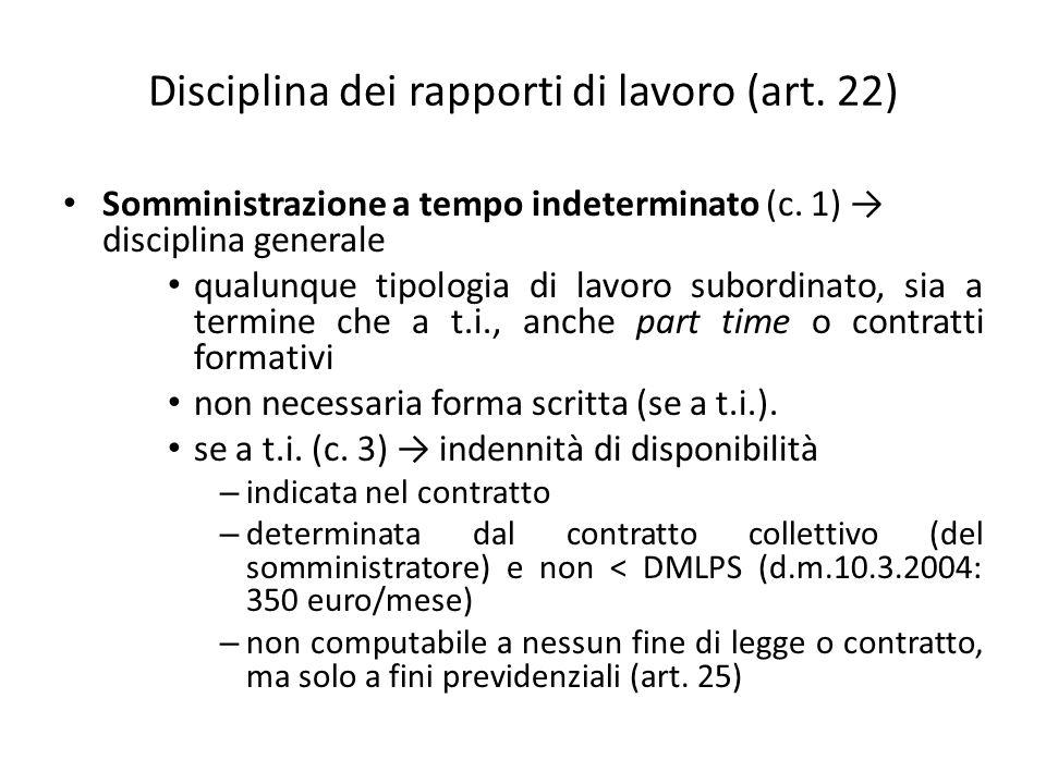 Disciplina dei rapporti di lavoro (art. 22) Somministrazione a tempo indeterminato (c.
