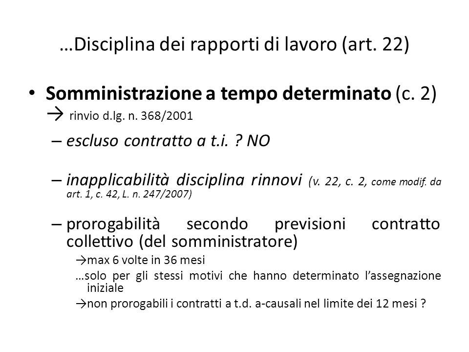…Disciplina dei rapporti di lavoro (art. 22) Somministrazione a tempo determinato (c.