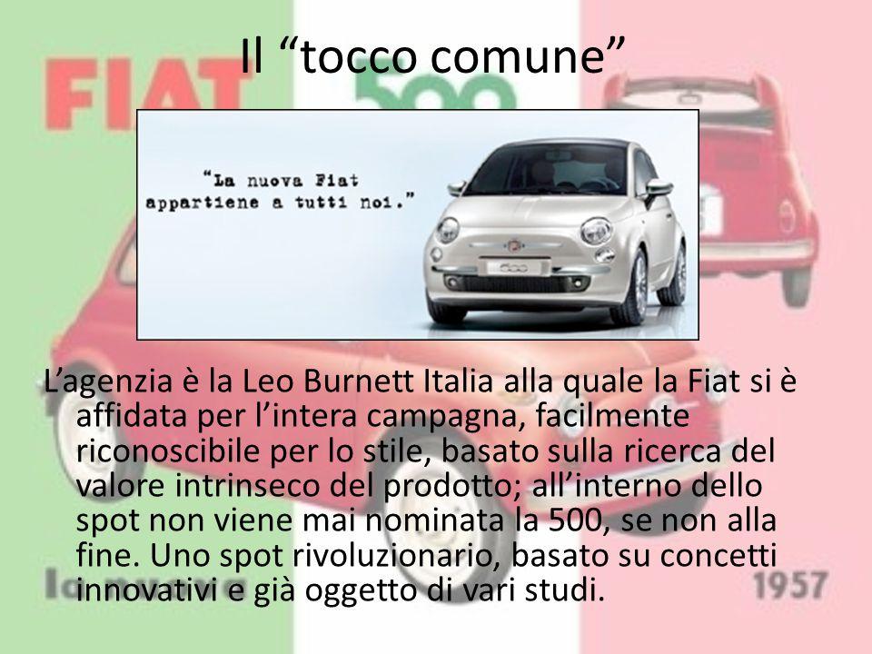 """Il """"tocco comune"""" L'agenzia è la Leo Burnett Italia alla quale la Fiat si è affidata per l'intera campagna, facilmente riconoscibile per lo stile, bas"""