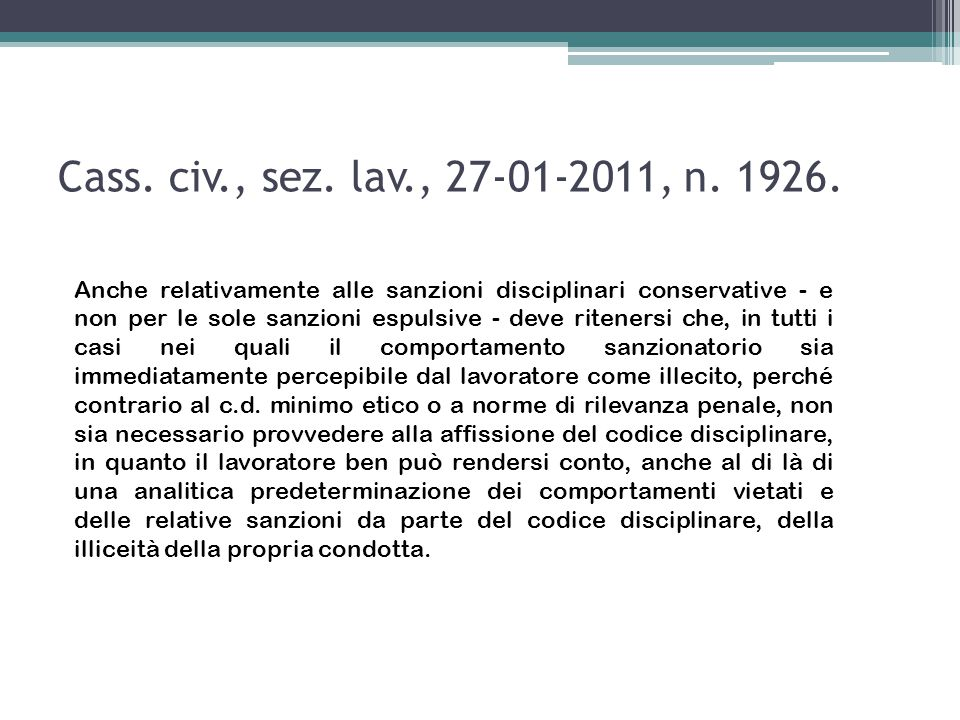 Art.7 S.L. (L.n. 300/1970) Fermo restando quanto disposto dalla L.