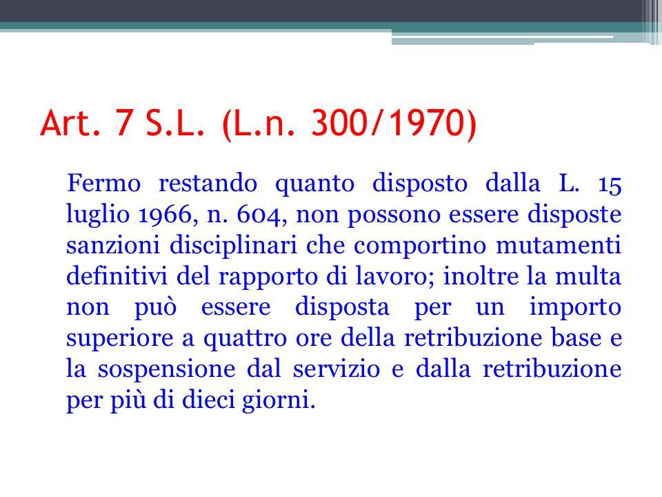 Art.7 S.L. (L.n. 300/1970).