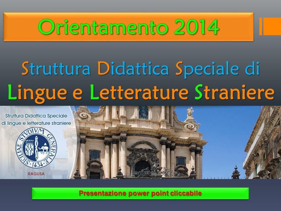 Struttura Didattica Speciale di Lingue e Letterature Straniere Presentazione power point cliccabile