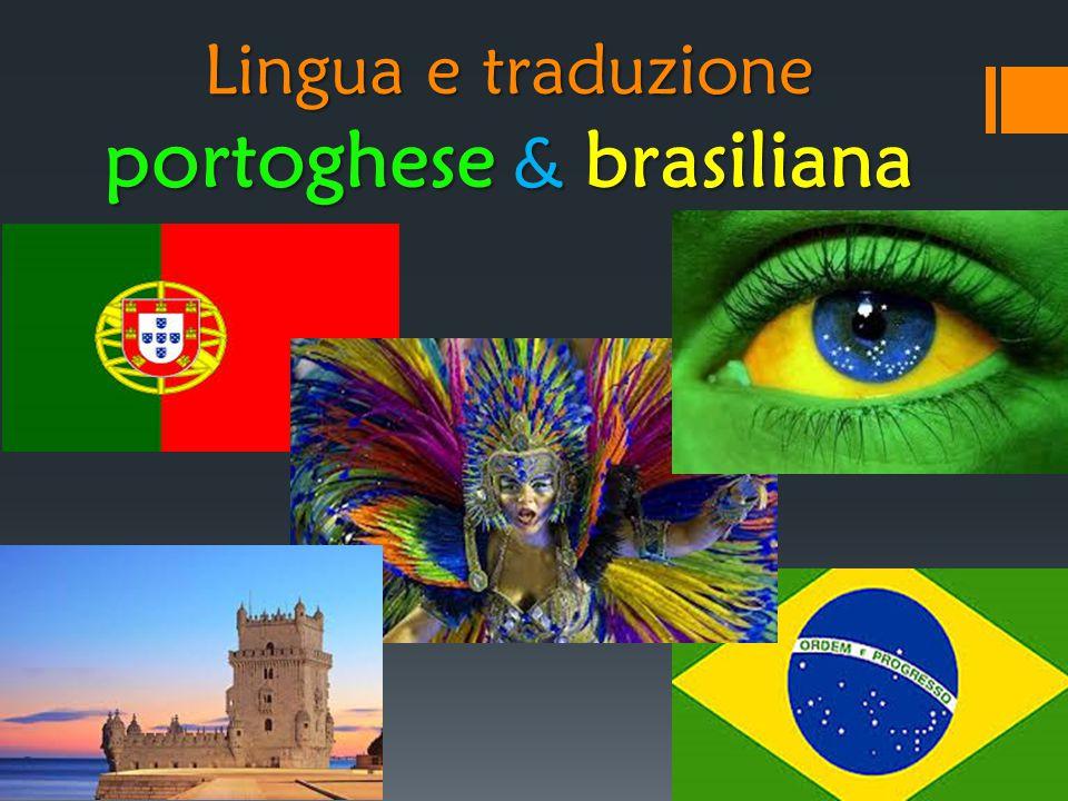 Lingua e traduzione portoghese & brasiliana