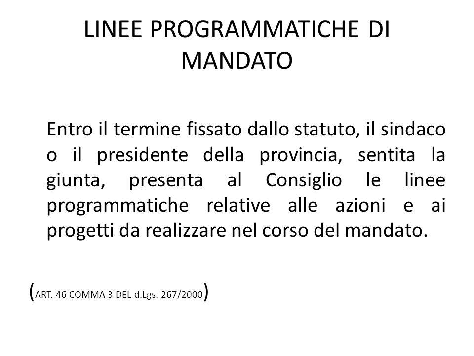 Contenuti Relazione Previsionale e Programmatica Il D.P.R.