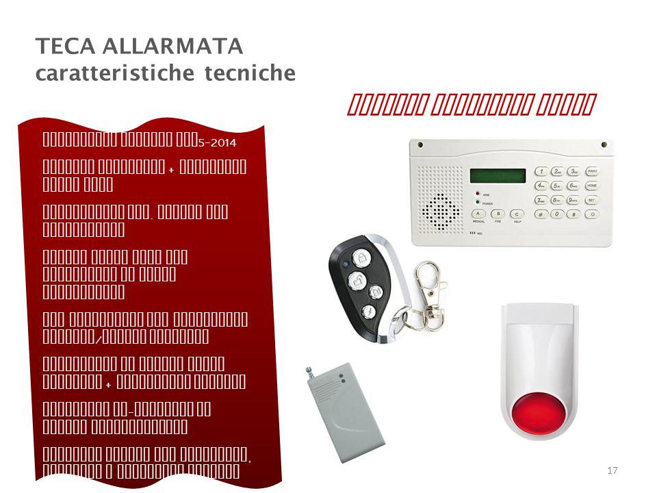 TECA ALLARMATA caratteristiche tecniche Centralina allarme LXH 5-2014 Sensore vibratore + magnetico senza fili Telecomando mod.