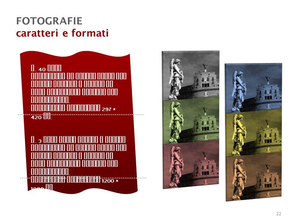 FOTOGRAFIE caratteri e formati n.
