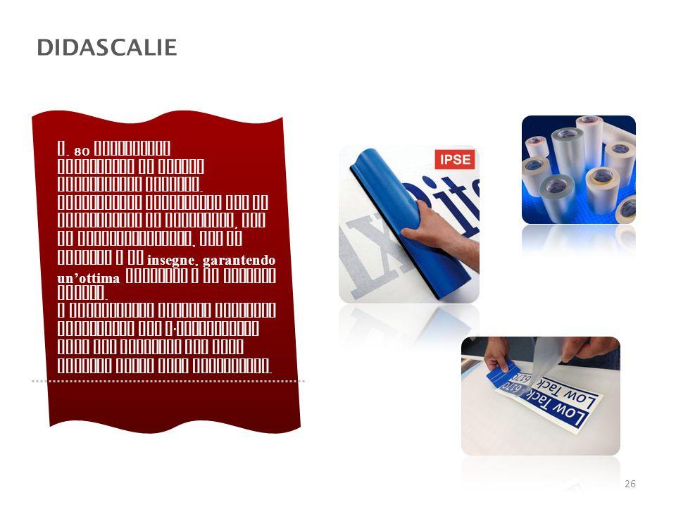 DIDASCALIE n.80 didascalie realizzate in vinile prespaziato adesivo.