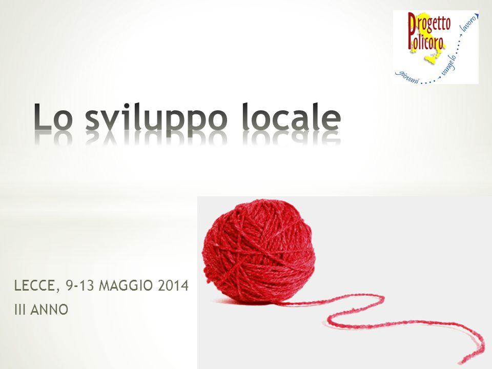 LECCE, 9-13 MAGGIO 2014 III ANNO