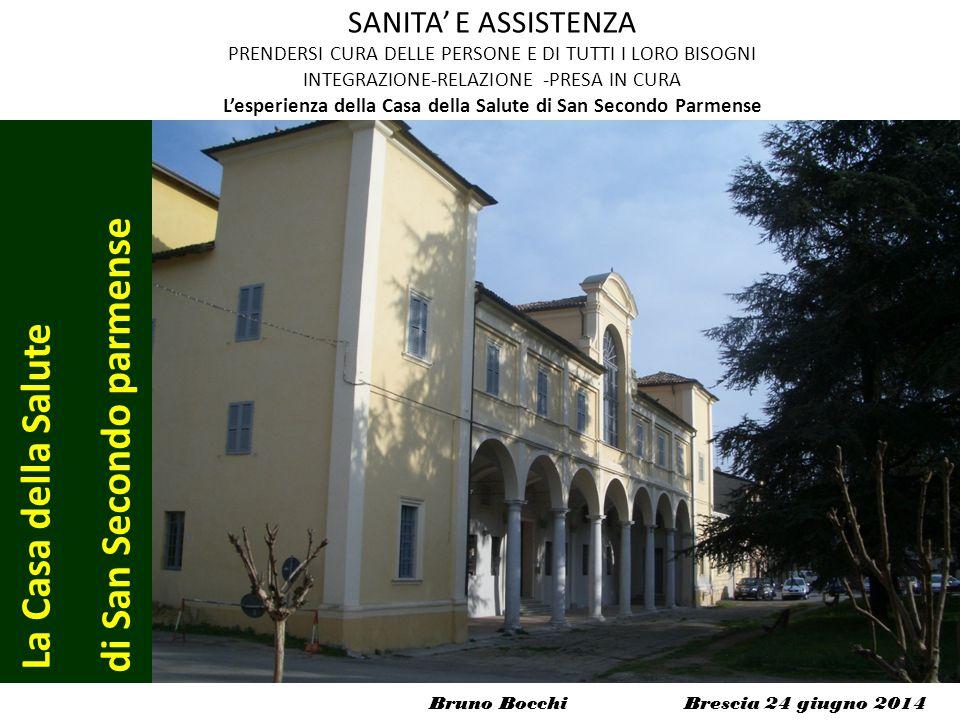 Bruno Bocchi Brescia 24 giugno 2014 SANITA' E ASSISTENZA PRENDERSI CURA DELLE PERSONE E DI TUTTI I LORO BISOGNI INTEGRAZIONE-RELAZIONE -PRESA IN CURA