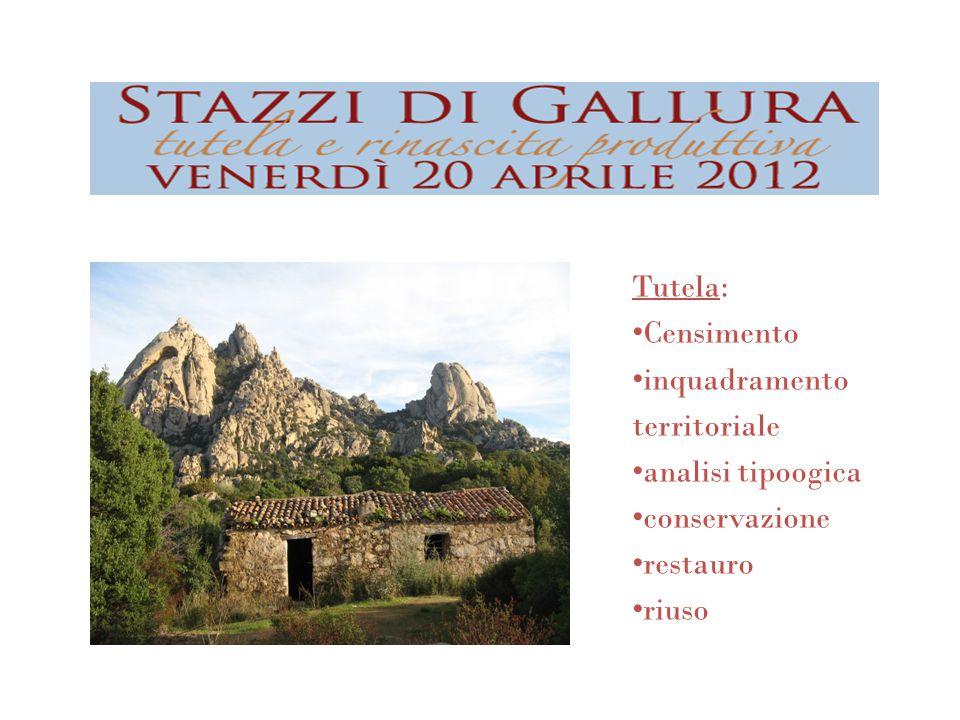2006 la Provincia Olbia Tempio promuove la salvaguardia del bene stazzo