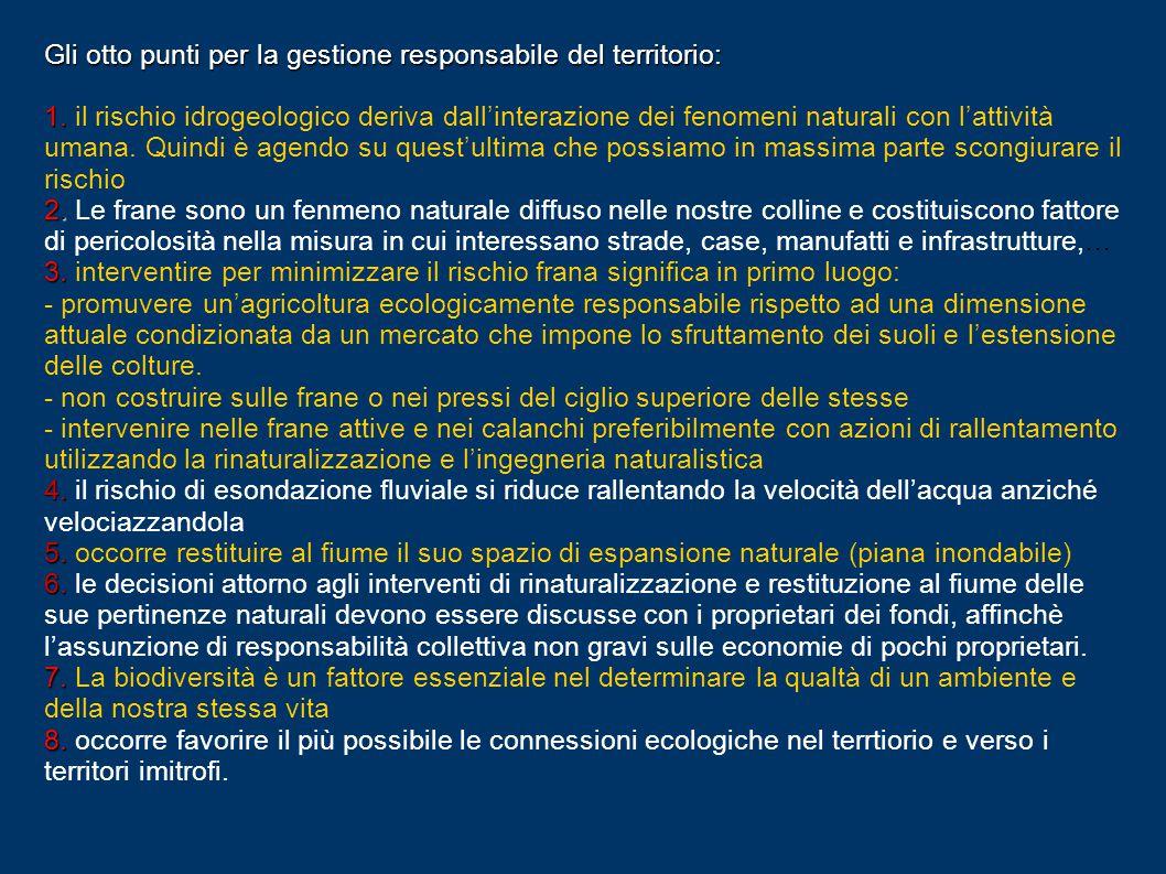 Gli otto punti per la gestione responsabile del territorio: 1.