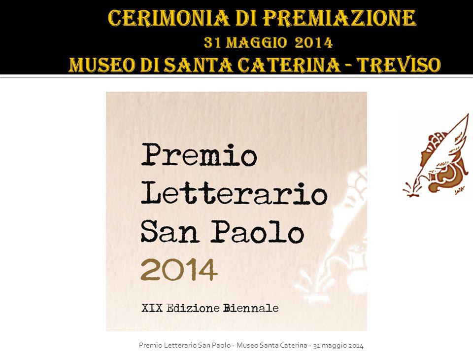 Premio Letterario San Paolo - Museo Santa Caterina - 31 maggio 2014