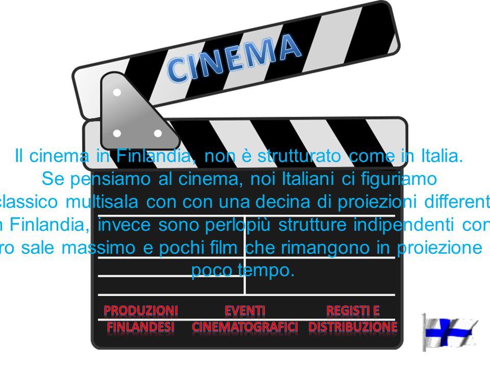 Il cinema in Finlandia, non è strutturato come in Italia. Se pensiamo al cinema, noi Italiani ci figuriamo il classico multisala con con una decina di