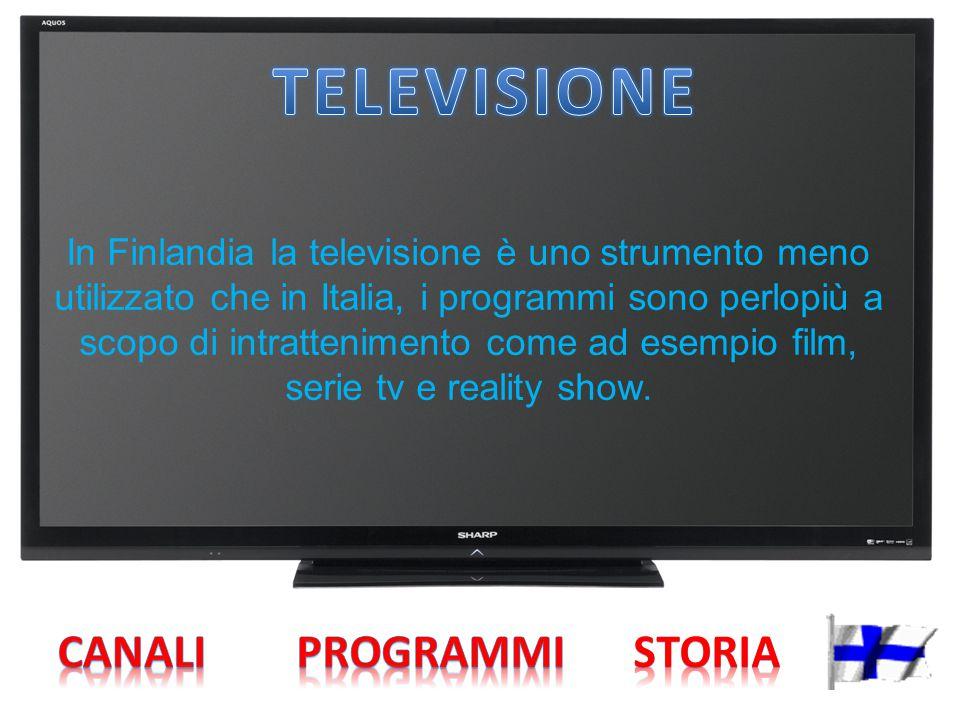 In Finlandia la televisione è uno strumento meno utilizzato che in Italia, i programmi sono perlopiù a scopo di intrattenimento come ad esempio film,
