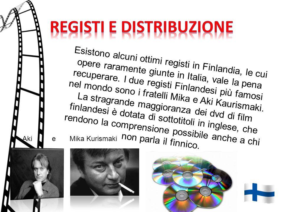 Esistono alcuni ottimi registi in Finlandia, le cui opere raramente giunte in Italia, vale la pena recuperare.