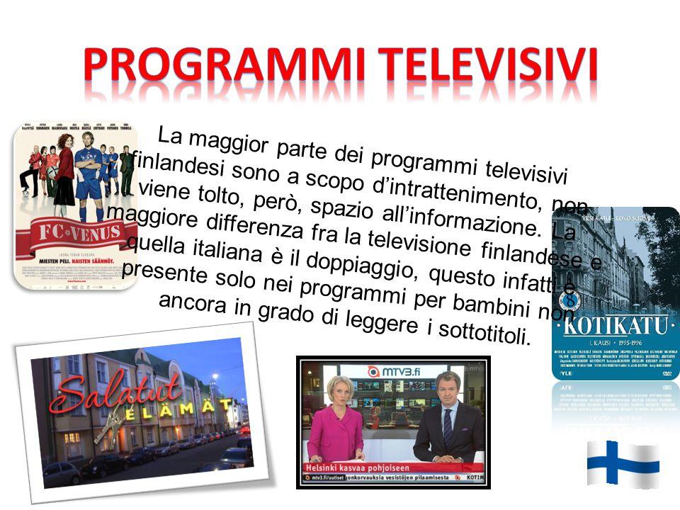 La maggior parte dei programmi televisivi finlandesi sono a scopo d'intrattenimento, non viene tolto, però, spazio all'informazione.