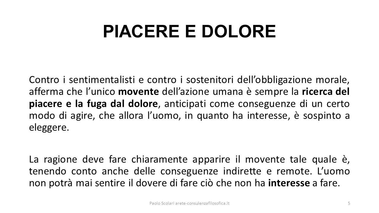 «MASSIMIZZARE» Scopo fondamentale della morale è quello di procurare la «maggior felicità possibile per il maggior numero possibile di individui» (mutuata da Cesare Beccaria).