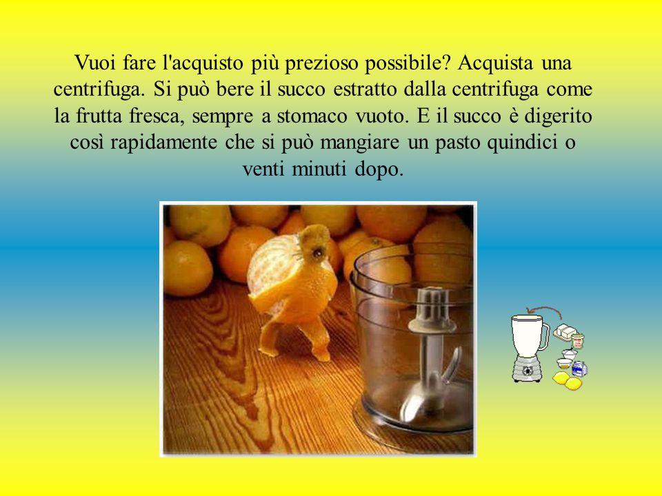 Il miglior tipo è la frutta fresca o il succo fatto al momento. Non si deve bere lattine di succo di frutta o in contenitori di vetro. Perché no? Poic