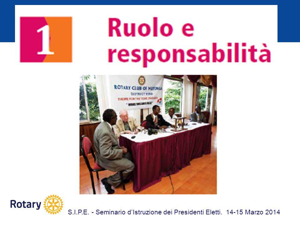 S.I.P.E. - Seminario d'Istruzione dei Presidenti Eletti. 14-15 Marzo 2014