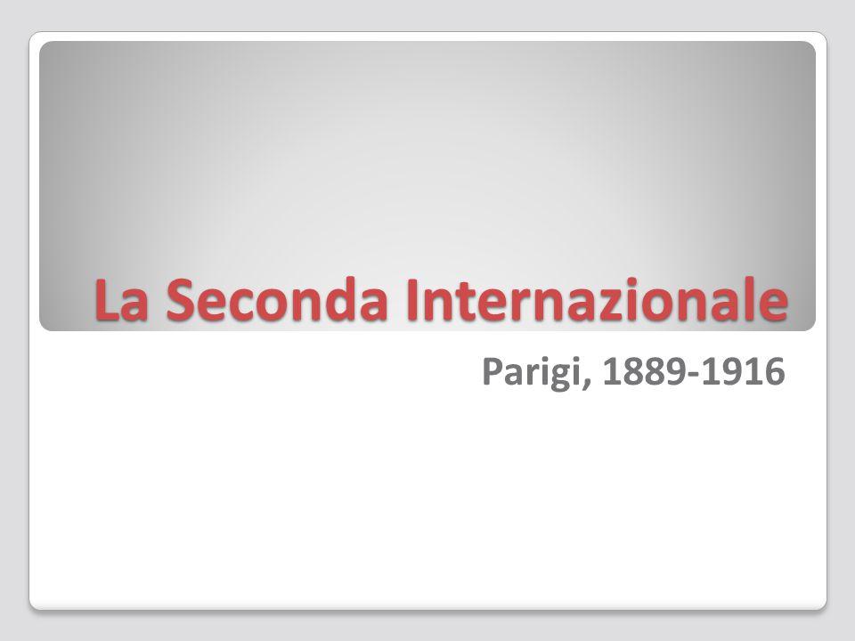 La Seconda Internazionale Parigi, 1889-1916