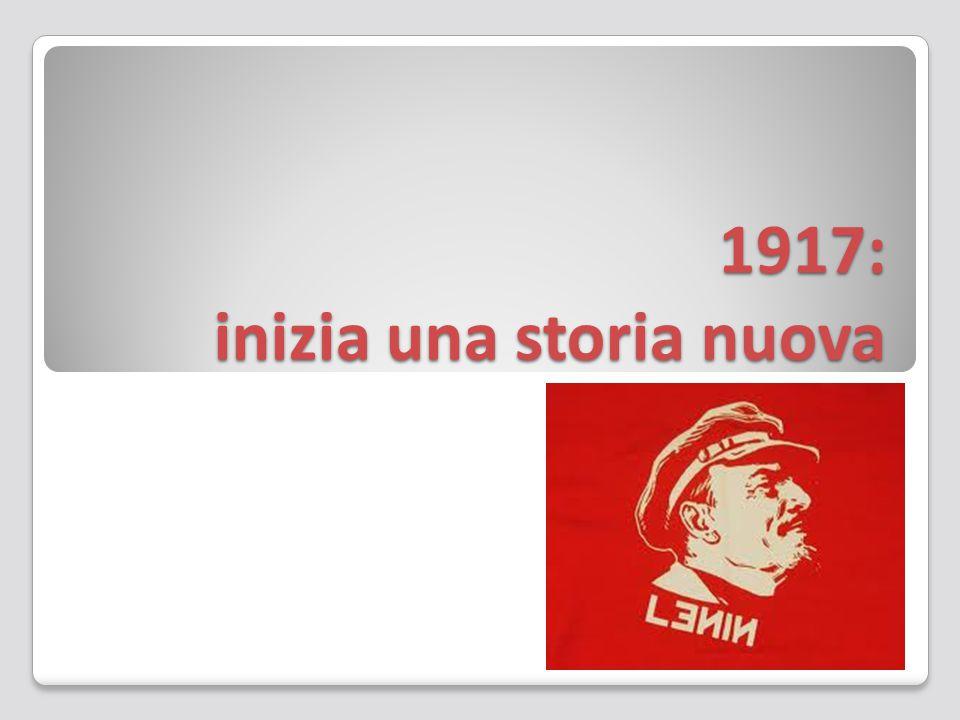 1917: inizia una storia nuova
