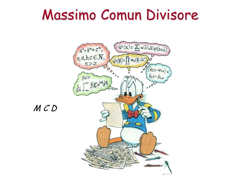 Massimo Comun Divisore M C D
