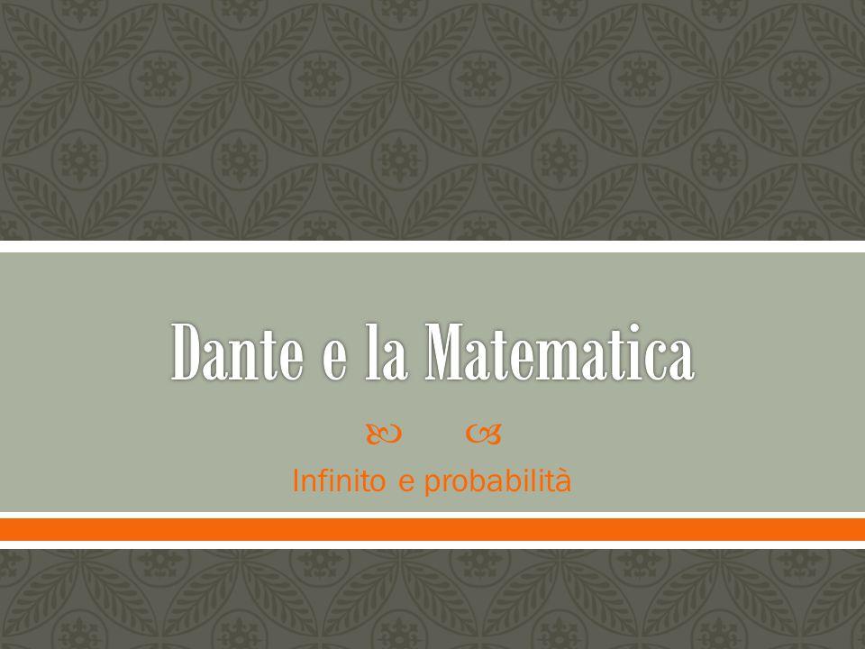  Poco si sa circa gli studi di Dante.