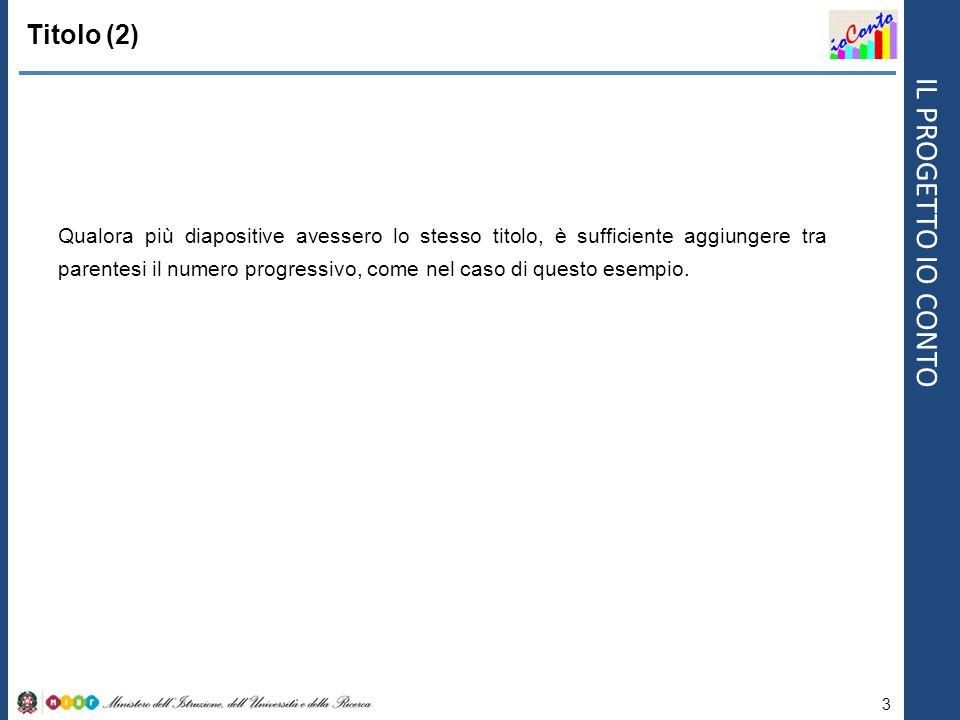 IL PROGETTO IO CONTO Font e interlinea 4 Utilizzare il font ARIAL.