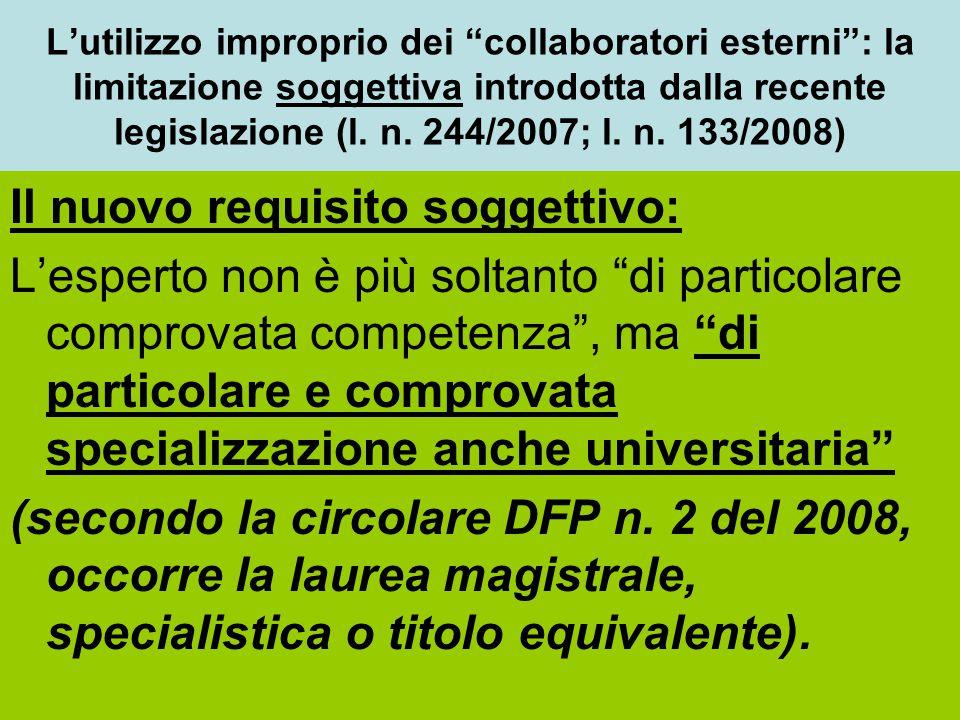 """L'utilizzo improprio dei """"collaboratori esterni"""": la limitazione soggettiva introdotta dalla recente legislazione (l. n. 244/2007; l. n. 133/2008) Il"""