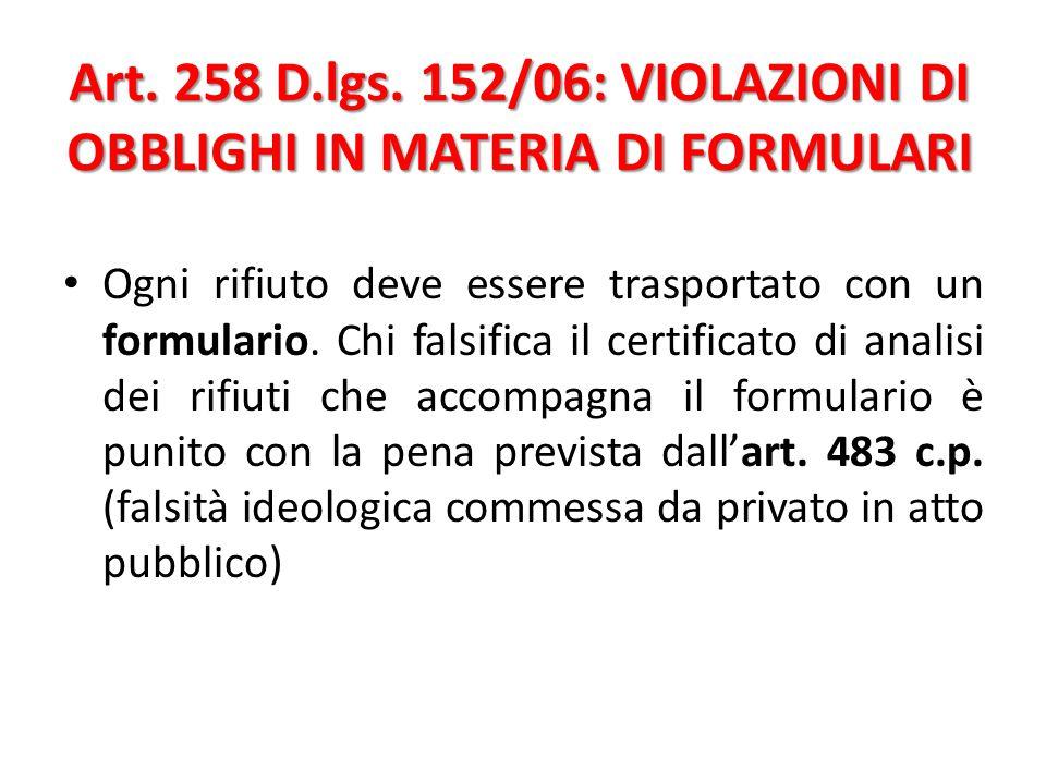 Art.260 bis D.lgs. 152/06 Sistema tracciabilità dei rifiuti (SISTRI) – Rinvio.