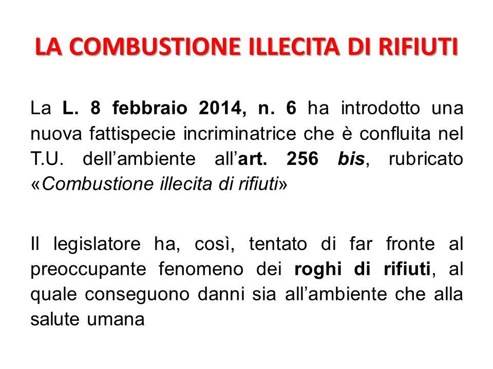 Art.256 bis D.lgs. 152/06 Comma 6 Comma 6: «Si applicano le sanzioni di cui all'art.