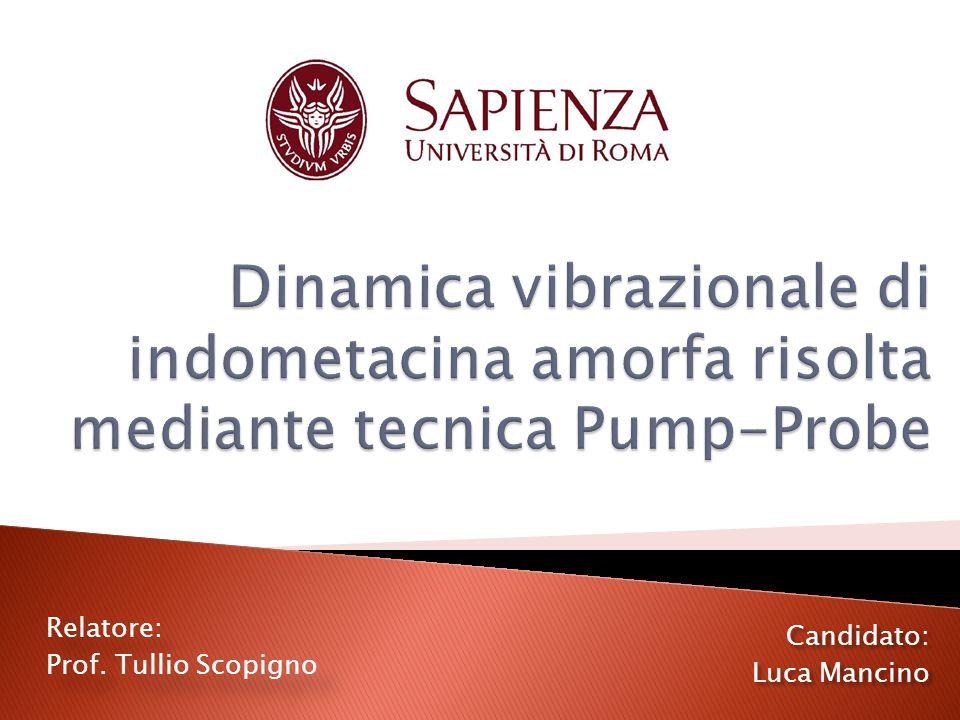 Relatore: Prof.Tullio Scopigno Relatore: Prof.