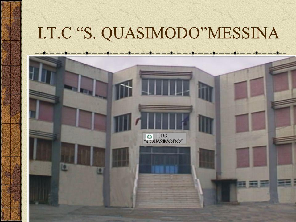 """I.T.C """"S. QUASIMODO""""MESSINA"""