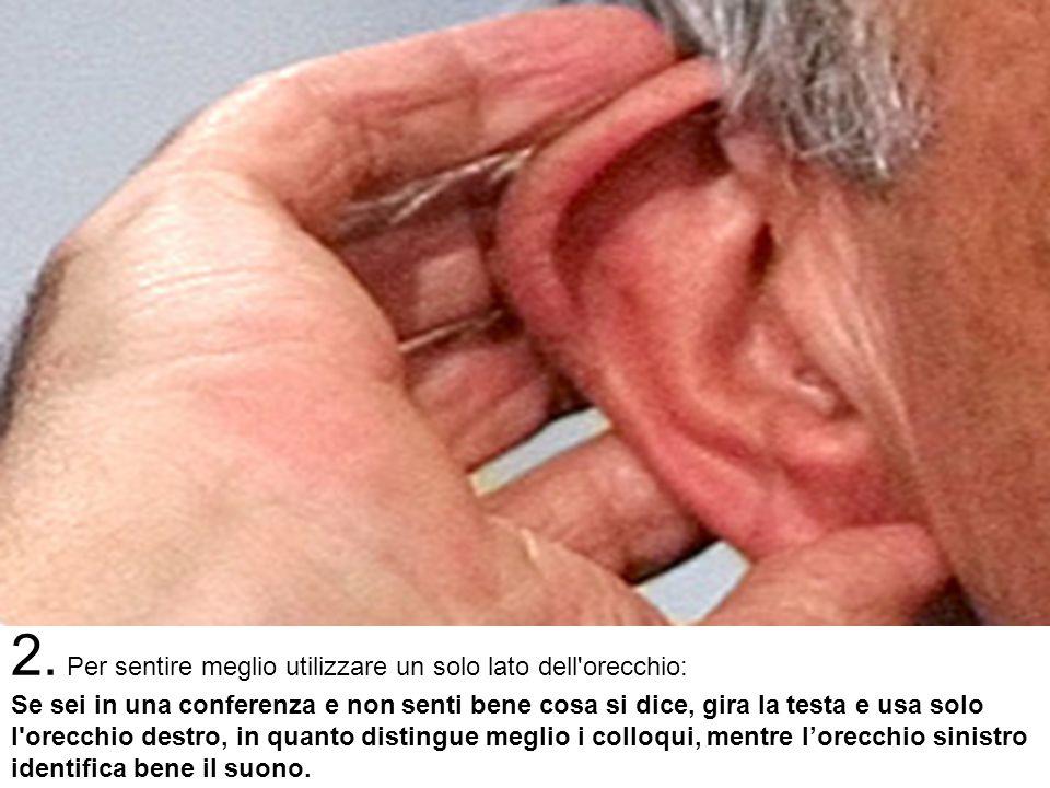 1. Se si ha mal di gola, premere l'orecchio: La pressione sui nervi dell'orecchio, genera un immediato spasmo che si riflette nella gola alleviando il