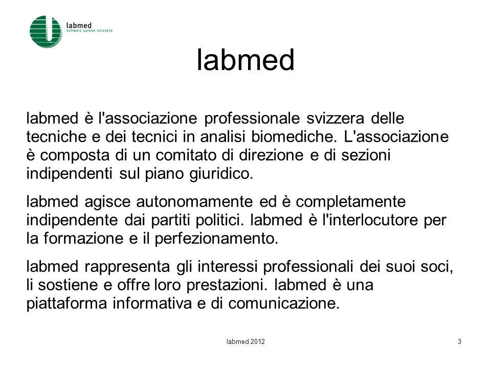 labmed labmed è l'associazione professionale svizzera delle tecniche e dei tecnici in analisi biomediche. L'associazione è composta di un comitato di