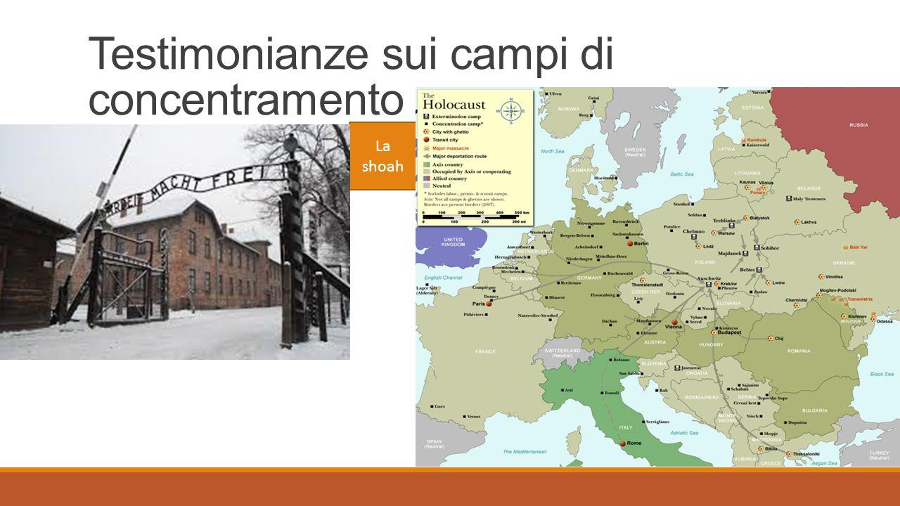 Testimonianze sui campi di concentramento La shoah