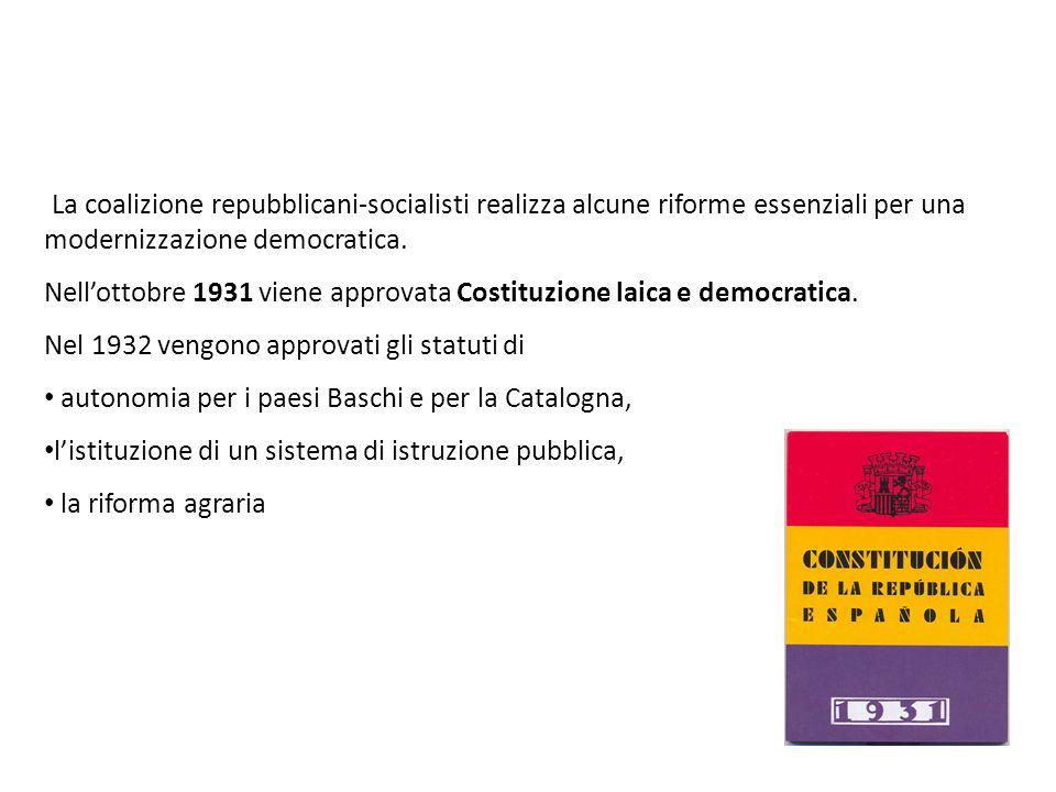 La coalizione repubblicani-socialisti realizza alcune riforme essenziali per una modernizzazione democratica. Nell'ottobre 1931 viene approvata Costit